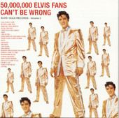 Elvis Presley | 50,000,000 Elvis Fans Can't Be Wrong - Elvis' Gold Records, Vol. 2